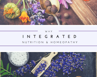 Why Integrated nutrition and homeopathy?